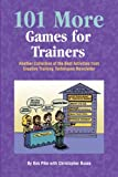 img - for 101 More Games for Trainers book / textbook / text book