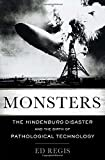 Monsters: The Hindenburg Disaster and the Birth of Pathological Technology