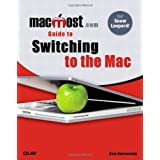 MacMost.Com Guide to Switching to the Macby Gary Rosenzweig