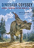 img - for Dinosaur Odyssey: Fossil Threads in the Web of Life book / textbook / text book