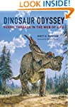 Dinosaur Odyssey: Fossil Threads in t...