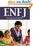 ENFJ: Portrait of a Teacher (Portrait...