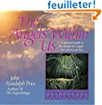 Angels Within Us: A Spiritual Guide t...