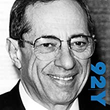 Governor Mario Cuomo: Toward a More Perfect Union at the 92nd Street Y Speech by Mario Cuomo Narrated by Mario Cuomo