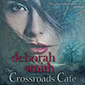 The Crossroads Cafe | [Deborah Smith]