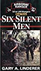 Six Silent Men...Book Three (101st Lrp/Rangers)