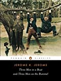 Three Men in a Boat to Say Nothing of the Dog! & Three Men on the Bummel (0140437509) by Jerome, Jerome K.
