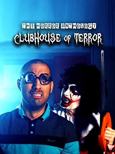 Clubhouse of Terror: Horror Anthology