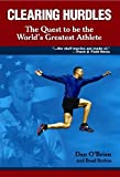 Clearing Hurdles: The Quest to Be The Worlds Greatest Athlete