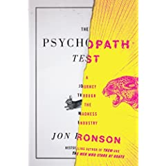 Learn more about the book, The Psychopath Test: A Journey through the Madness Industry