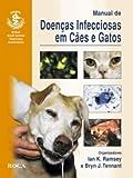 img - for Manual de Doen as Infecciosas em C es e Gatos (Em Portuguese do Brasil) book / textbook / text book