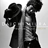Your Love feat. KREVA♪三浦大知
