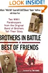 Brothers in Battle: Best of Friends