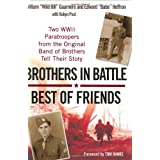 "Brothers In Battle, Best of Friendsvon ""William Guarnere"""