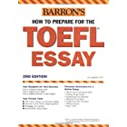 Barron's How to Prepare for the Toefl Essay: Test of English As a Foreign Language (Barron's Writing for the Toefl)