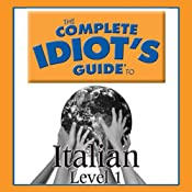 The Complete Idiot's Guide to Italian, Level 1 |  Oasis Audio