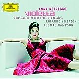 Violetta - Arias And Duets From Verdi's La Traviata (Highlights)