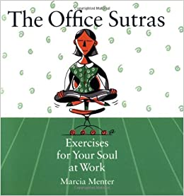 Sutras: Exercises for Your Soul at Work Paperback – July 1, 2003