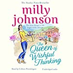 The Queen of Wishful Thinking | Milly Johnson