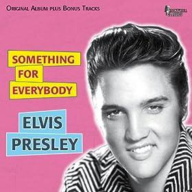 Something for Everybody (Original Album Plus Bonus Tracks)