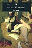 """Image of Plays: Ivanov; The Seagull; Uncle Vanya; Three Sisters; The CherryOrchard: """"Ivanov"""", """"The Seagull"""", """"Uncle Vanya"""", """"Three Sis (Penguin Classics)"""