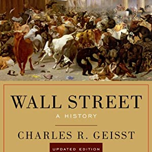 Wall Street: A History, Updated Edition | [Charles R. Geisst]