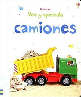 Camiones: Felicity/Helbrough, Emma Brook: 9781409544388: Amazon.com