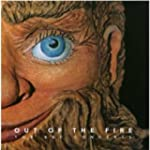 Out of the Fire (2 CD Set)