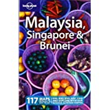 Malaysia Singapore and Brunei (Lonely Planet Country Guides)by Simon Richmond