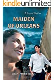 Maiden of Orleans: A Bayou Thriller