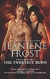 The Sweetest Burn (A Broken Destiny Novel)