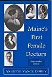 img - for Maine's First Female Doctors book / textbook / text book