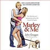 Marley & Me: Life and Love with the World's Worst Dog | [John Grogan]