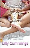 Cinderella's Lesbian Lover: A Sapphic Fairy Tale Adventure