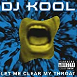 echange, troc DJ Kool - Let Me Clear My Throat