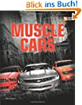 Muscle Cars (First Gear (Motorbooks))