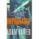 Improbable: A Novel ~ Adam Fawer