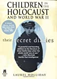 Children in the Holocaust and World War II (0671520555) by Holliday, Laurel