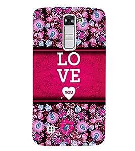 Love You Design 3D Hard Polycarbonate Designer Back Case Cover for LG K7 4G Dual