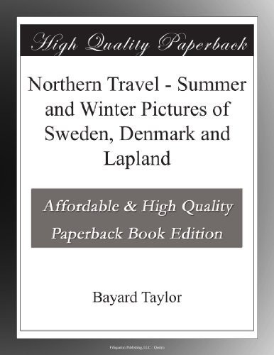 Northern Travel - Summer and Winter Pictures