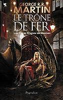 Le Tr�ne de Fer (T 14) : Les Dragons de Meereen: Le Tr�ne de Fer - Tome 14