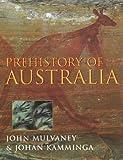 img - for Prehistory of Australia by Derek John Mulvaney (1999-06-17) book / textbook / text book
