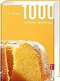 1.000 - Die besten Backrezepte (1000er)