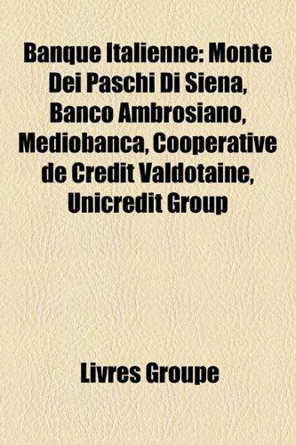 banque-italienne-monte-dei-paschi-di-siena-banco-ambrosiano-mediobanca-cooprative-de-crdit-valdtaine