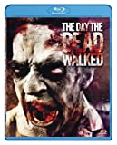 Image de The Day the Dead Walked [Blu-ray]