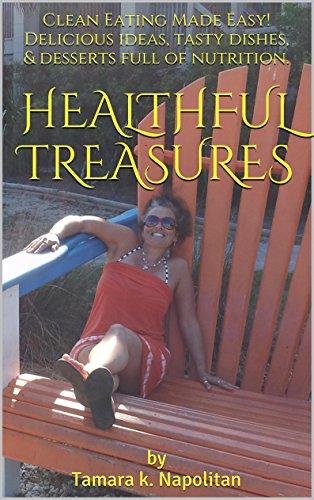 Healthful Treasures: by Tamara k. Napolitan by Tamara Napolitan