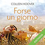 Forse un giorno (Maybe 1) | Colleen Hoover