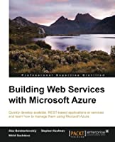 Building Web Services with Microsoft Azure Front Cover
