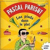 echange, troc Pascal Parisot - Les Pieds Dans Le Plat