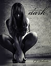 Captive in the Dark (The Dark Duet: Book 1)